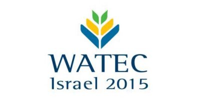 以色列水技术展(Watec Israel 2015 - Water Technology Exhibition and Conference)